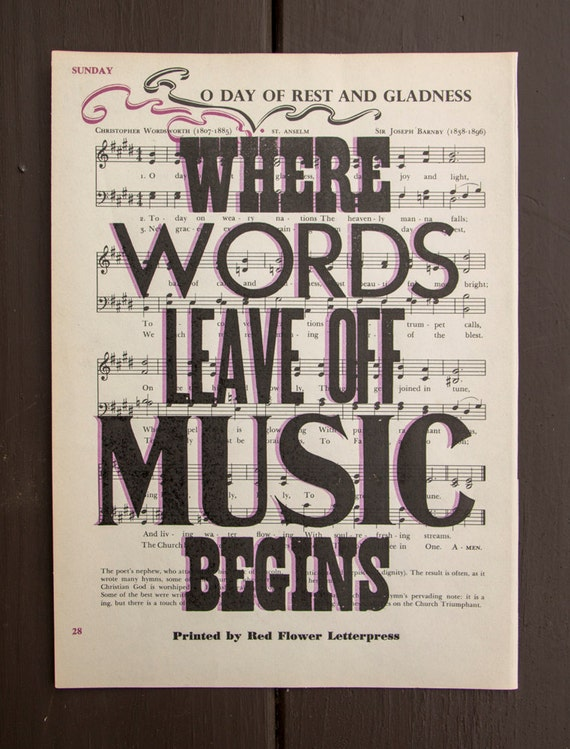 Where Words Leave Off Music Begins Letterpress Print on Vintage Sheet Music