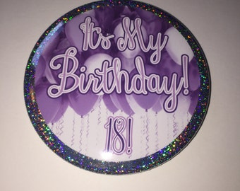 18th Birthday Button | 3 Inch Pinback Button | 18 Birthday Party Favors | Custom Personalized Buttons | Large Party Button Pins
