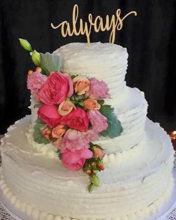 Always Cake Topper, Wedding Cake Topper, Always Wood Topper, Rose Gold Topper, Rose Gold Cake, Rose Gold Decor, Engagement Topper, Wedding