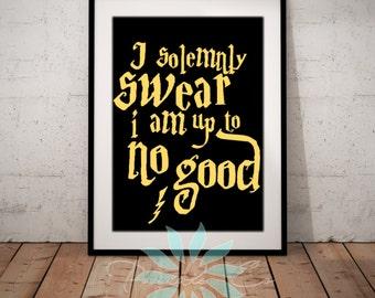 "Harry Potter ""I Solemnly Swear I Am Up To No Good"" Print Art"