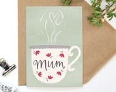 Cute 'Mum' Tea Cup - Hand Illustrated A6 Mother's Day Card