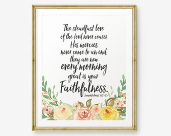 Bible Verse printable, Lamentations 3:22-23, The steadfast love of the Lord, Christian wall art, Scripture Printable, Floral Wreath art