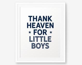 Thank Heaven For Little Boys, Nursery Printable, Little boys quote, Boy Room Decor, Star Nursery Art