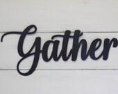 Gather Sign, Metal Gather Sign, Rustic Word Art Sign, Housewarming Gift Idea