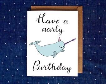 Narwhal Birthday Card, Animal Birthday Card, Handmade Birthday Card, Birthday Card for Her, Narly Birthday, Gnarly Birthday Card