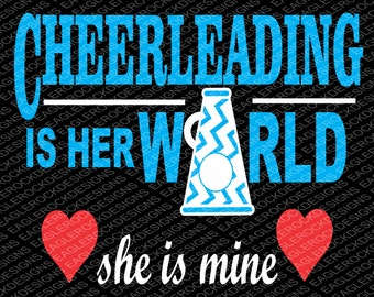 Cheerleading Is Her World SVG, DXF, EPS Digital Cut File for Cameo and Cricut, Cheer Svg, Cheer Mom Svg, Megaphone Svg, Instant Download