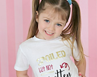 Spoiled Shirt, New Baby, Infant, Spoiled Rotten Shirt, Gold, Hoodie, Glitter Shirt, Choose from - baby, infant, toddler, girls, boys, women