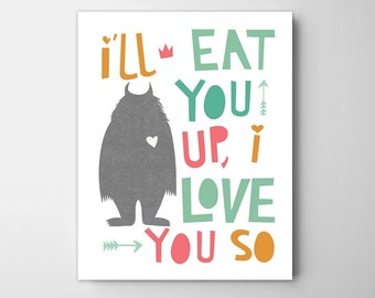 I'll eat you up I love you so kids poster, wall art decor, kids room art, wall art, kids room, nursery decor