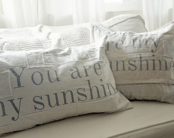 You are My Sunshine Grain Sack Style Pillow 16x16, 18x18, 20x20, 16x26