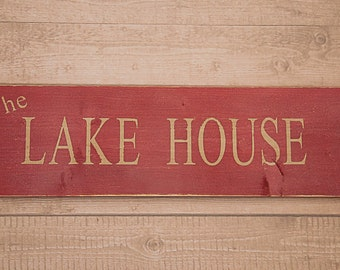Rustic Lake House Sign