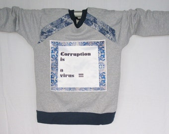 Sweater - Corruption is one virus.