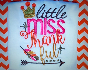 little miss thankful, thanksgiving shirt, embroidery shirt