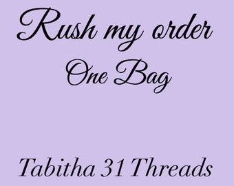 Tabitha 31 Threads Rush My Order of One bag Upon Approval
