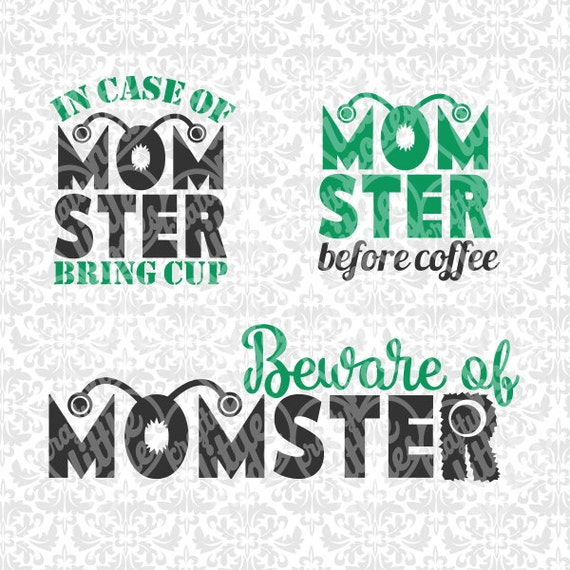 Momster Monster Mom Momma Coffee SEt SVG STUDIO Ai EPS Scalable Vector INstant Download Commercial Use Cutting File Cricut Silhouette