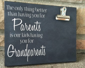 Grandparents Picture Frame Gift, Gift For Grandparents, The Only Thing Better Than Having You As Parents, New Baby Gift, 8x10 Photo Board