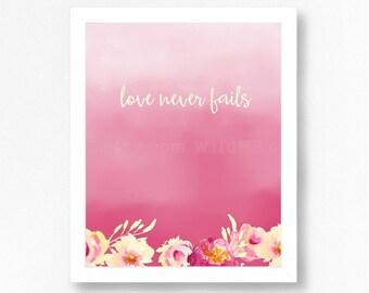 JW Wall Art - Love never fails -  Bible Verse 1 Corinthians 13:8 - wedding - nursery - bedroom - baptism-  JW.org - Instant Download