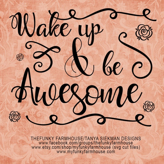 SVG & PNG - Wake up and be Awesome