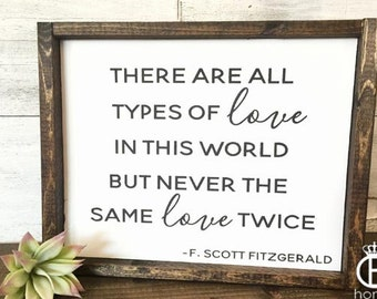 There Are All Types Of Love Framed Wood Sign
