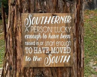 Rustic home decor,Farmhouse decor,Southerner sign,Southern decor,Rustic sign,Country decor,Southern,South,Home decor,Wall sign,Home sign
