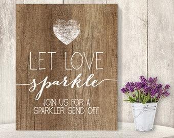 Let Love Sparkle // Wedding Sparkler Sign DIY // Rustic Wood Sign, Calligraphy Printable ▷ Instant Download