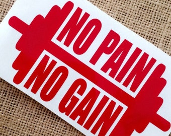 No Pain No Gain Decal