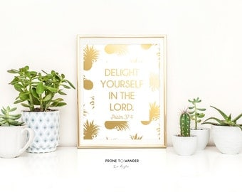 Delight Yourself in The Lord in Gold Foil - GF9