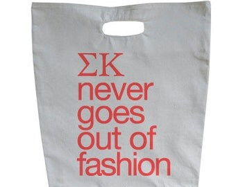 Sigma Kappa Never Goes Out Of Fashion Market Tote