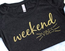 Graphic Tee: WEEKEND VIBES