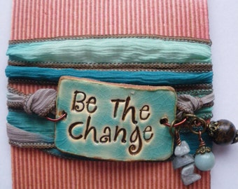 Be the  Change     silk wrap bracelet
