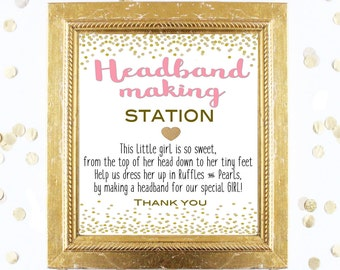 Baby Shower Sign - Headband Making Station 8x10 Sign - Design a Headband - Printable Instant Digital Download Pink and Gold Baby Shower Girl