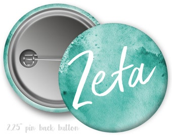 "ZTA Zeta Tau Alpha Watercolor Script Single or Bulk 2.25"" Pinback Button"