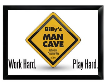 Personalized Man Cave Sign - Bar Sign - Man Cave Decor - Work Hard, Play Hard