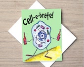 Celebration Card, Science Card, Pun Card, Cell Card, Congratulations Card, Party Card, Nerd Card, Nerdy Card, Biology Card