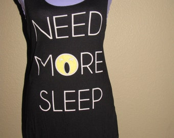 Women's Black Tank Top- Need More Sleep-