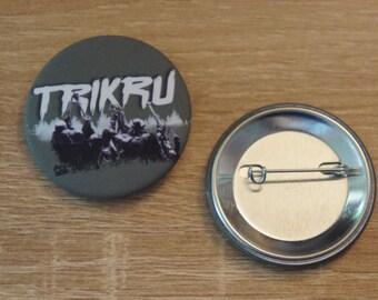 "Badge / Pin ""TRIKRU"" - THE 100 / Lexa / Lincoln / Octavia"