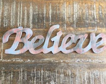 "Rustic Wooden ""Believe"" Script, Rustic Home Decor, Painted Wood Lettering"