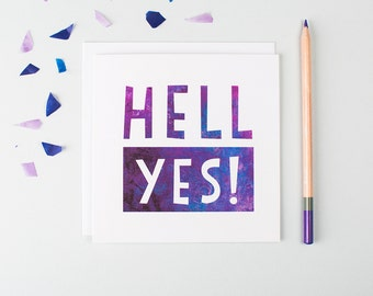 Hell Yes Congratulations Card - Engagement Card - New Job Card - Wedding Card - New Baby Card - Graduation Card - Funny Congratulations Card