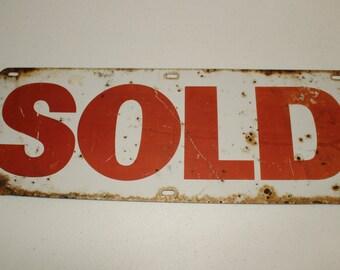 Rare Vintage Porcelain ~ Sold ~ Sign Advertising Sold Metal Sign