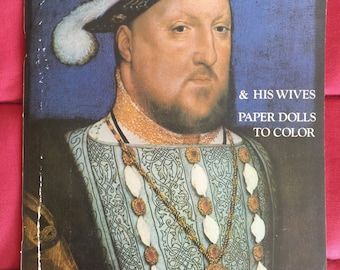 Intriguiing Henry VIII and Wives Color and Cut Out Paper Dolls for Adult coloring, and a Victorian parlor and family pieces