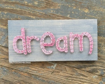 Dream String Art Sign, MADE TO ORDER