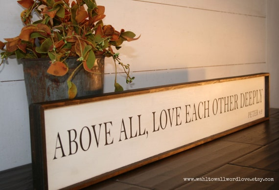 Love Each Other Deeply: Above All Love Each Other Deeply 1 Peter 4:8 Wedding Gift