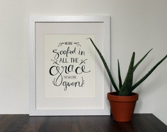 """REDUCED Black and White Hand-Lettered Print """"Soaked in Grace""""  8 x 10"""