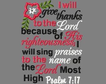 Buy 3 get 1 free! I will give thanks to the Lord and will sing praises, Psalm 7:17 applique embroidery design