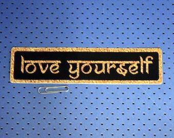 Love Yourself Bumper Sticker