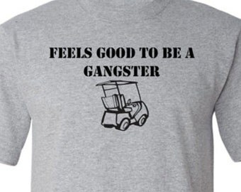 Golf Cart Gangster funny shirt