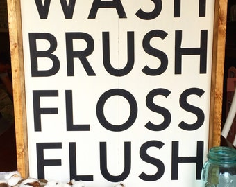 Wash brush floss flush wood sign, farmhouse bathroom decor