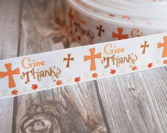 """1"""" Give thanks ribbon - Christian ribbon - Thanksgiving ribbon - Leaves - 3 or 5 yard lot - Grosgrain ribbon - Ready to ship - Holiday"""