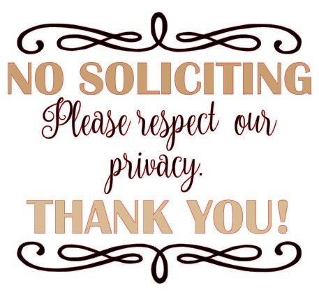 No Soliciting Vinyl Decal No Soliciting Please Respect Our - Vinyl decal custom