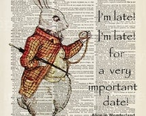 """Instant Download Alice in Wonderland White Rabbit """"I'm Late, I'm Late for a very important date"""" Quote on Dictionary Page Background #5050"""