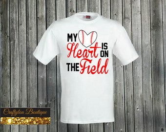 My heart is on the baseball field Tshirt